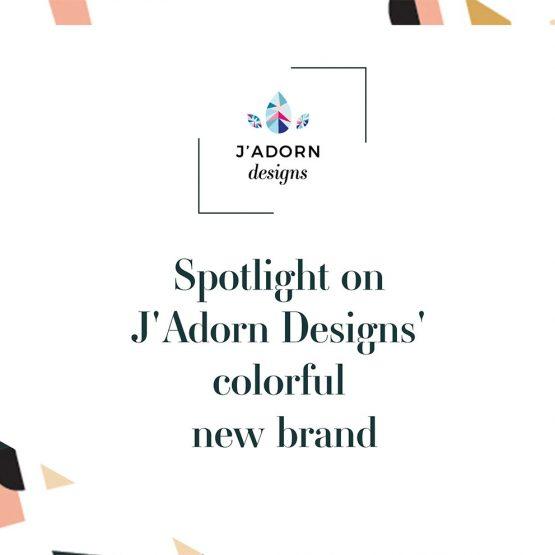 spotlight on J'Adorn Designs' colorful new brand // illiah manger of c&v creative